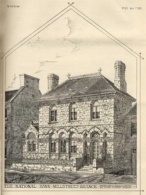 The National Bank - Millstreet Branch as it was in 1878. The building has changed very little since.