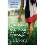 Liz Lyons - Come this way Home