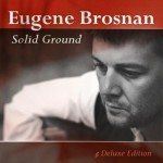 2012-07-24 Eugene Brosnan - Solid Ground Deluxe Edition - album cover