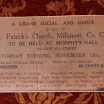 We thank Teresa Murphy of West End, Millstreet for this very interesting 1927 ticket relating to a Social and Dance in New York in aid of St. Patrick's Church in Millstreet.   One of the Organising Committee Members was Peggy Corcoran - an aunt of Teresa and her sister, Eileen   (S.R.)