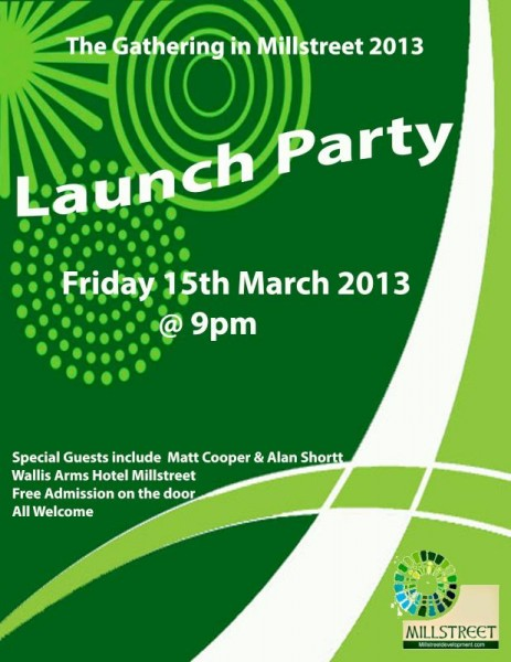 2013-03-15 The Millstreet Gathering Launch Night - poster