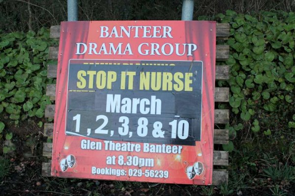 "A magnificent production by Banteer Drama Group ""Stop it Nurse!"" is being enjoyed by capacity audiences at Banteer's Glen Theatre.   Universally praised it is wonderfully hilarious and can still be seen this Sunday night at 8.30.   We very highly recommend it and extend sincere congratulations to the splendid Cast and the very dedicated Producer and Backstage Crew.  (S.R.)"