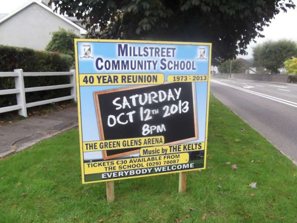 Reminding us of the upcoming 40 Year Reunion prestigious event at Green Glens on Sat. 12th Oct. 2013.   This poster is on the approach road to Millstreet near Priest's Cross.  Click on the image to enlarge.  (S.R.)
