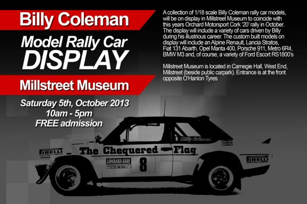 We thank Seán Buckley of Ennis, Co. Clare and formerly of Kilcorney (son of Catherine and the late Seán Buckley who was synonymous with Kilcorney Feis) for this excellent poster and for offering to coordinate this fascinating Exhibition at Millstreet Museum to coincide with the upcoming prestigious Cork 20 Motor Rally in Millstreet. Click on the poster to enlarge.  (S.R.)