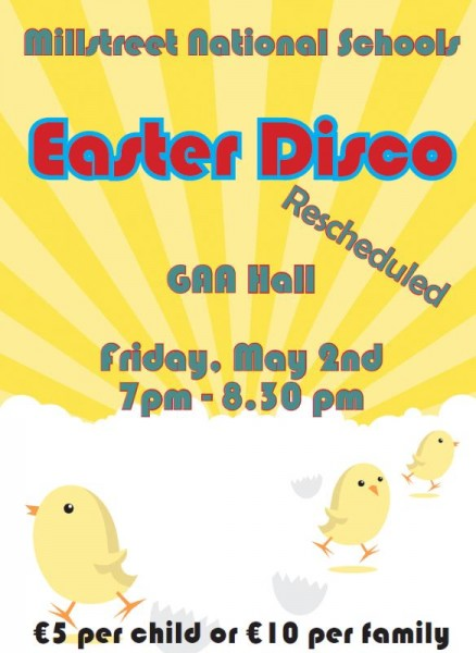 2014-05-02 Rescheduled National Schools Easter Disco - poster