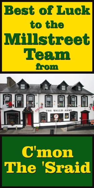 2014-09-19 Best of Luck to Millstreet - from the Wallis Arms Hotel