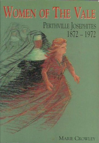 Women of the Vale Perthville Josepites 1872-1972 - book cover
