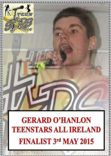 "Congratulations to Gerard O' Hanlon from Laught, Rathcoole on reaching the All Ireland Final of Teenstars Singing Contest. Gerard powered through a Sam Smith number "" Lay Me Down"" and so far has impressed all the judges with his unique vocals. Gerard needs your support on Sunday the 3rd of May in the Westgrove Hotel Clane County Kildare. Tickets are available from Gerard at €15 per ticket. So all lets get all the Millstreet crew behind Gerard in his quest to be Teenstars All Ireland champion 2015 !"