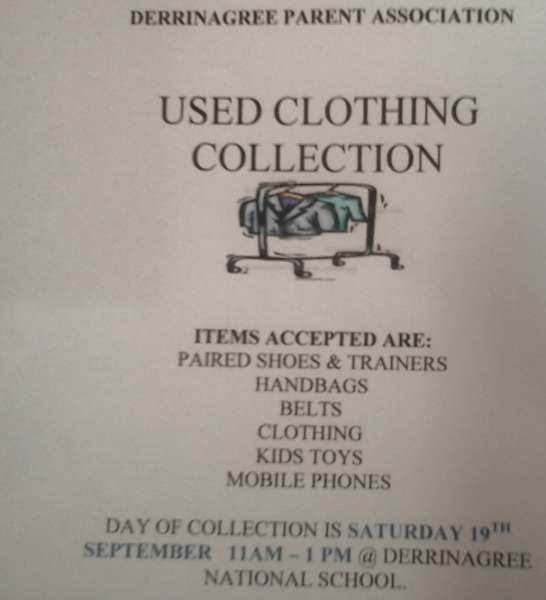 Reminder clothes collection & coffee morning this Saturday 19th from 11 am until 1pm @Derrinagree National School. This is a major fundraiser for the school and all support greatly appreciated. Please spread the word to all family, friends & neighbours. Thank you. Click on the image to enlarge. (S.R.)