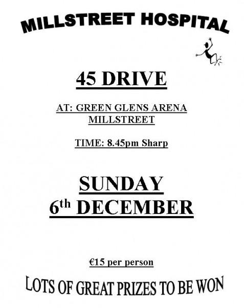 2015-12-06 Millstreet Hospital - 45 Drive - poster