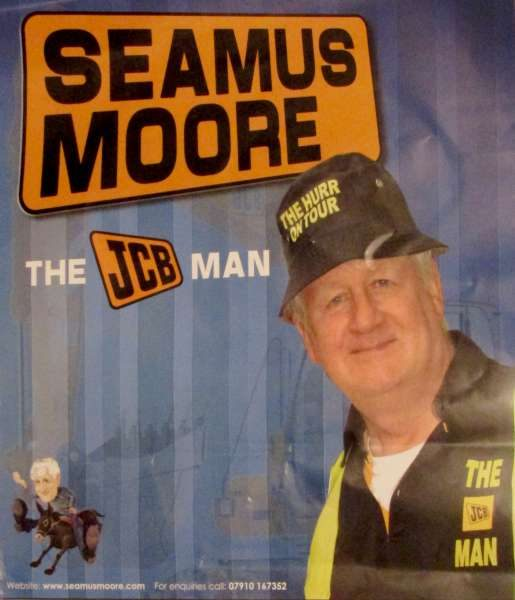 The renowned JCB Man Séamus Moore is scheduled to appear at The Pub, Carriganima on Sunday, 11th Sept. 2016 from 8 to 10pm.  We thank Seán Murphy for the Poster.  Click on the image to enlarge.