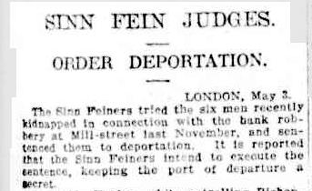 1920-05-03 Millstreet Bank Robbery - Judges Order Deportation - Sydney Morning Herald