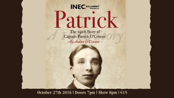 "A golden opportunity to experience the magnificent presentation of ""Patrick"" at the INEC in Killarney.  We thank John O'Sullivan (who also stars in the production) of Ballydaly for alerting us to this unique occasion.  Click on the image to enlarge.  (S.R.)"